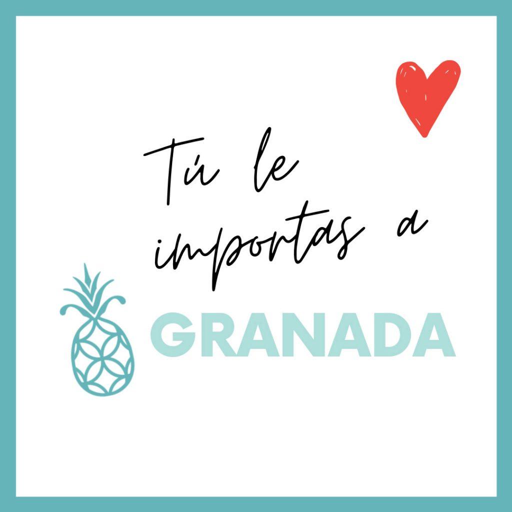 Tú le importas a Granada