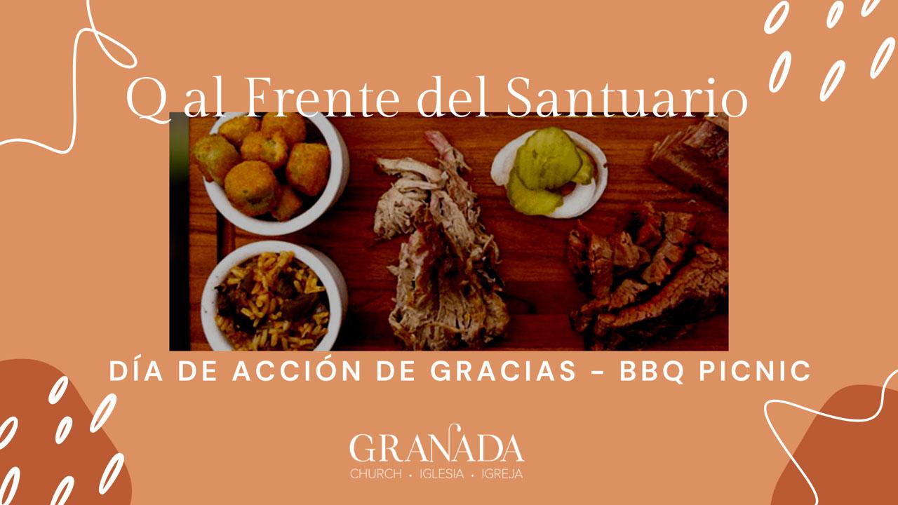 """Q al Frente del Santuario - Picnic """"Día de Acción de Gracias"""""""